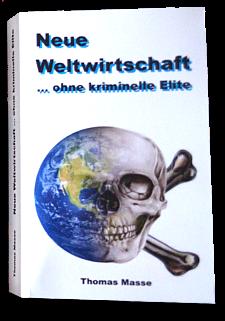 Neue Weltwirtschaft ... ohne kriminelle Elite