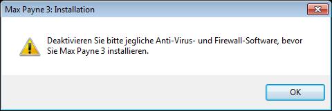 Max Payne – Sicherheitssoftware vor der Installation deaktivieren